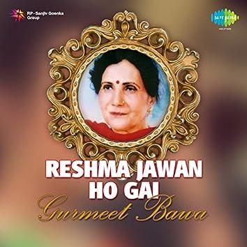 Reshma Jawan Ho Gai
