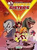 Les super sisters T01