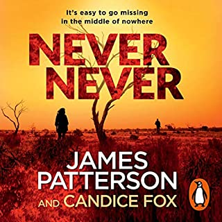 Never Never                   By:                                                                                                                                 James Patterson                               Narrated by:                                                                                                                                 Federay Holmes                      Length: 7 hrs and 43 mins     85 ratings     Overall 3.9