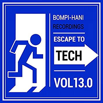 Escape To Tech 13.0