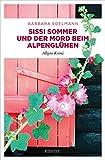 Sissi Sommer und der Mord beim Alpenglühen: Allgäu Krimi (Sissi Sommer, Klaus Vollmer)