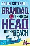 Grandad, There's a Head on the Beach: A Jimm Juree Novel (Jimm Juree 2)