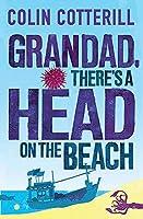 Grandad, There's a Head on the Beach (Jimm Juree 2)