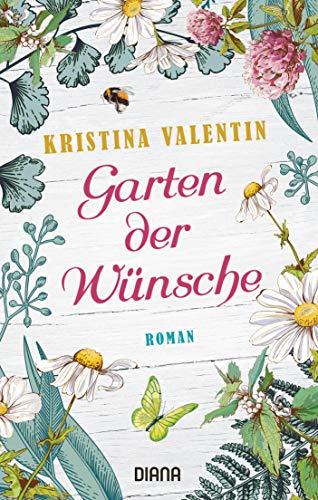 Garten der Wünsche: Roman