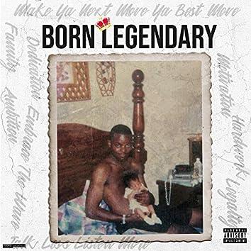 Born Legendary