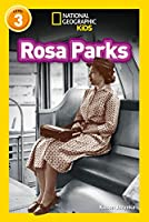 Rosa Parks: Level 3 (National Geographic Readers)