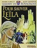 Thierry de Royaumont - Pour sauver Leïla