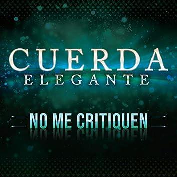 No Me Critiquen