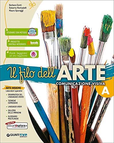 Filo dell'arte. Per la Scuola media. Con e-book. Con espansione online (Vol. A-B-C)
