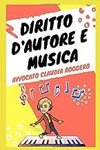 Diritto d'autore musica: tutto quello che dovresti sapere (Italian Edition)