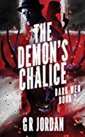 The Demon's Chalice: Dark Wen Book 2