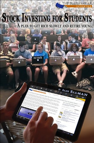 Stock Investing For Students - a plan to get rich slowly and retire young