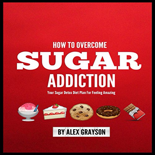 Sugar Addiction audiobook cover art