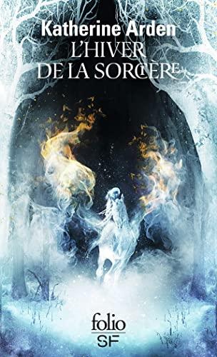 Trilogie d'une nuit d'hiver (Tome 3) - L'hiver de la sorcière (Trilogie d'une nuit d'hiver) (French Edition)