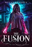 The Fusion (The Fusion Trilogy Book 1) (English Edition)