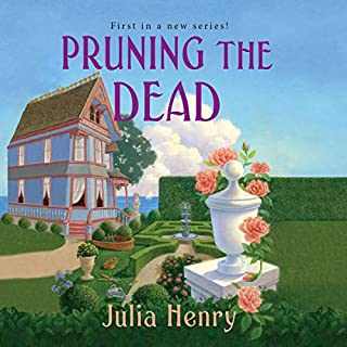 Pruning the Dead     Garden Squad Mystery Series, Book 1              By:                                                                                                                                 Julia Henry                               Narrated by:                                                                                                                                 Laural Merlington                      Length: 10 hrs and 25 mins     1 rating     Overall 5.0