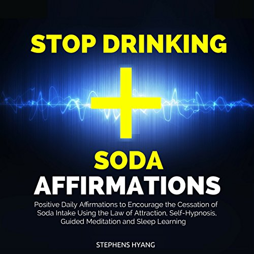 Stop Drinking Soda Affirmations audiobook cover art