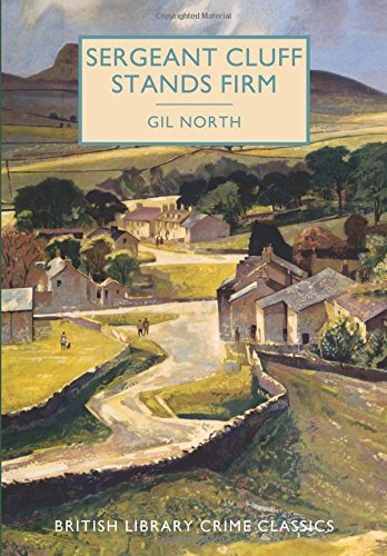 Sergeant Cluff Stands Firm (British Library Crime Classics) by Gil North (2016-09-06)