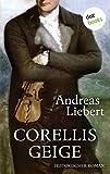 Corellis Geige: Roman
