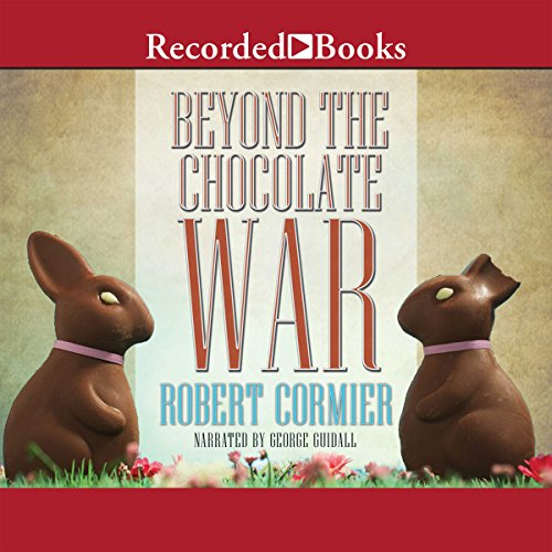 Beyond the Chocolate War Audiobook By Robert Cormier cover art