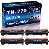 (4-Pack, Super High Yield) Compatible TN770 Toner Cartridge TN-770 Used for MFC-L2750DW L2750DWXL HL-L2370DW L2370DWXL Printer, Sold by EasyPrint