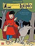 Les Aventures de Loupio, tome 1 - La Rencontre et Autres récits