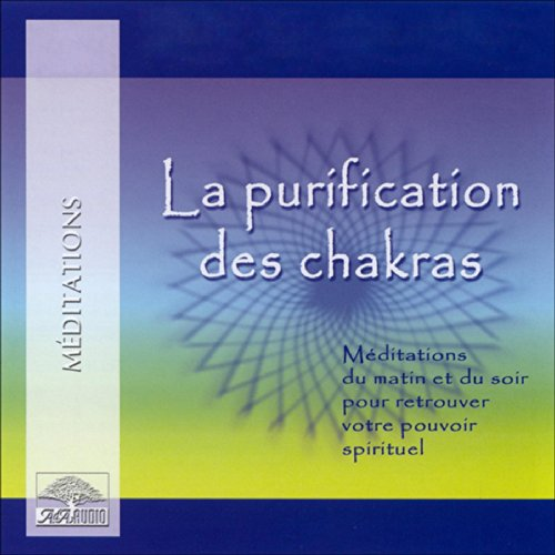 La purification des chakras  audiobook cover art