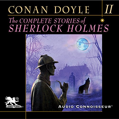 The Complete Stories of Sherlock Holmes, Volume 2 audiobook cover art