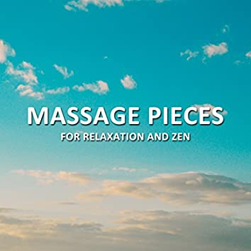 19 Massage Pieces for Relaxation and Zen
