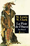 Far West, volume 1. Piste de l'ouest by Lewis(2000-03-09) - Phébus - 01/01/2000