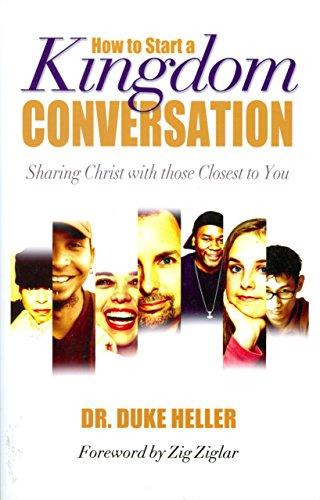 How To Start A Kingdom Conversation