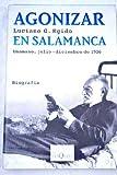 Agonizar en Salamanca : Unamuno, julio-diciembre de 1936