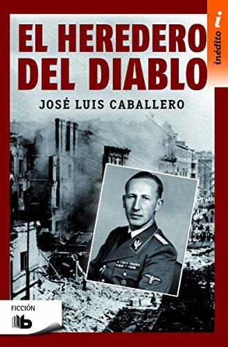 El heredero del diablo de José Luis Caballero Fernández
