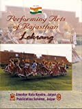Performing Arts of Rajastan: Lok Rang - Chandramani Singh