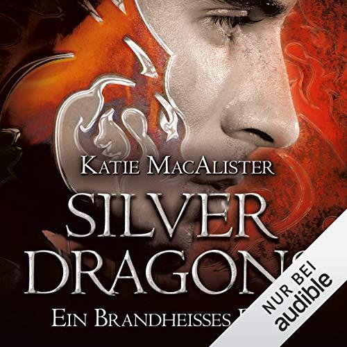 Ein brandheißes Date: Silver Dragons 1