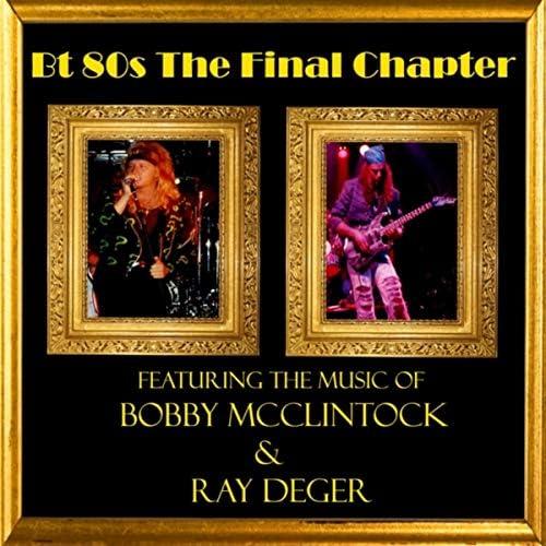 Bobby McClintock & Ray Deger