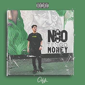 No Tengo Money