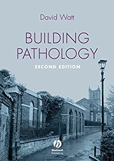 Building Pathology: Principles and Practice