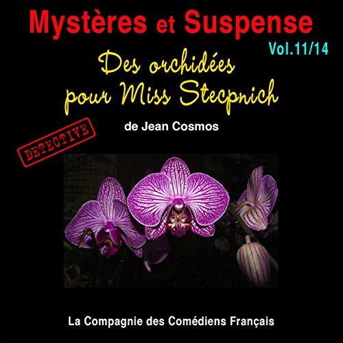Couverture de Des orchidées pour Miss Stecpnich