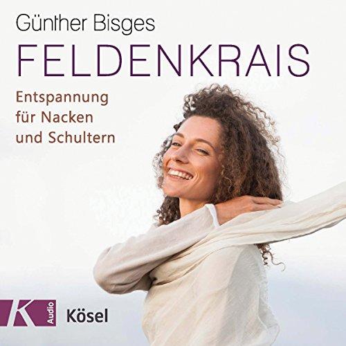 Feldenkrais: Entspannung für Nacken und Schultern audiobook cover art