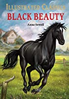 Illustrated Classics - Black Beauty: Abridged Novels With Review Questions (Hardback)