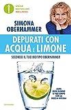 Depurati con acqua e limone secondo il tuo biotipo Oberhammer. Il rimedio naturale quotidi...