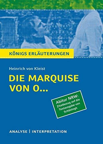Die Marquise von O... von Heinrich von Kleist (Abitur NRW. Zitatbezug auf die Textausgabe von Schöningh).: Textanalyse und Interpretation mit ... - Zitatbezug auf die Textausgabe von Schöning