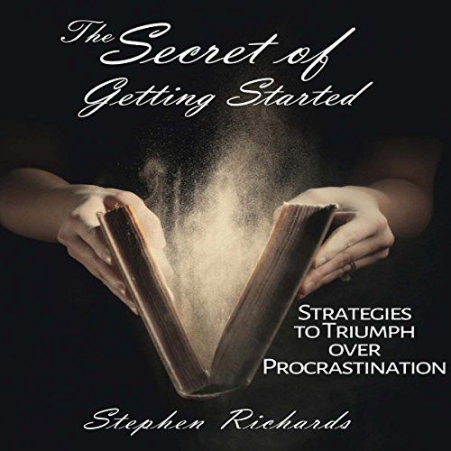 The Secret of Getting Started cover art