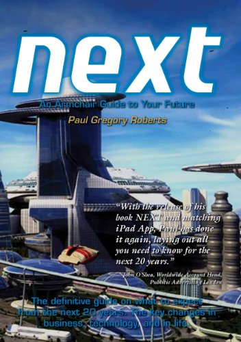 NEXT An Armchair Guide to Your Future: Fashion Industry Broadcast (NOW, NEXT and HOW Trilogy Book 2) eBook: Roberts, Paul G: Amazon.com.au: Kindle Store
