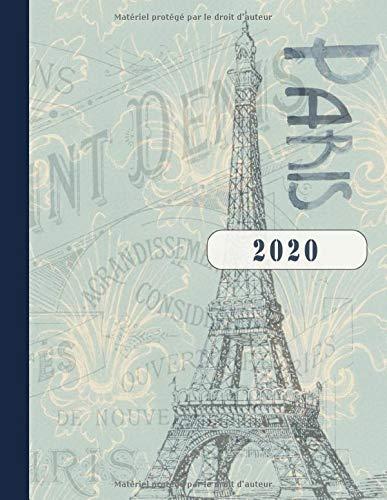 vraiment à l'aise classcic Vente de liquidation 2019 Paris 2020: Grand Tour Eiffel Agenda Semainier et Calendrier Janvier à  Decembre avec To Do List + 45 Pages Dot Grid Pointillé - Journalier ...