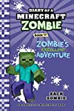 Minecraft: Diary of a Minecraft Zombie Book 17: Zombie's Excellent...
