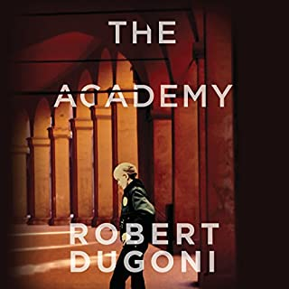 The Academy     A Short Story              By:                                                                                                                                 Robert Dugoni                               Narrated by:                                                                                                                                 Emily Sutton-Smith                      Length: 1 hr and 6 mins     10 ratings     Overall 4.8