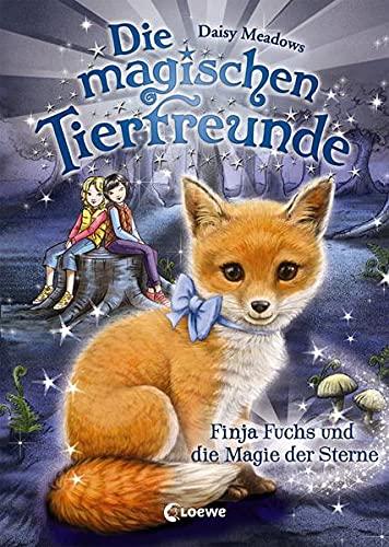 Die magischen Tierfreunde 7 - Finja Fuchs und die Magie der Sterne: Kinderbuch ab 7 Jahre