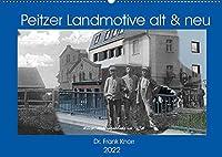 Peitzer Landmotive, alt & neu (Wandkalender 2022 DIN A2 quer): Bildmontagen aus alten und neuen Stadtansichten, zwischen beiden liegen oft 100 Jahre (Monatskalender, 14 Seiten )